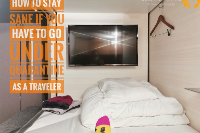 How to Stay Sane if you Have to go Under Quarantine as a Traveler